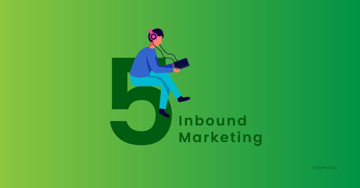 Los 5 Pilares del Inbound Marketing fundamentales
